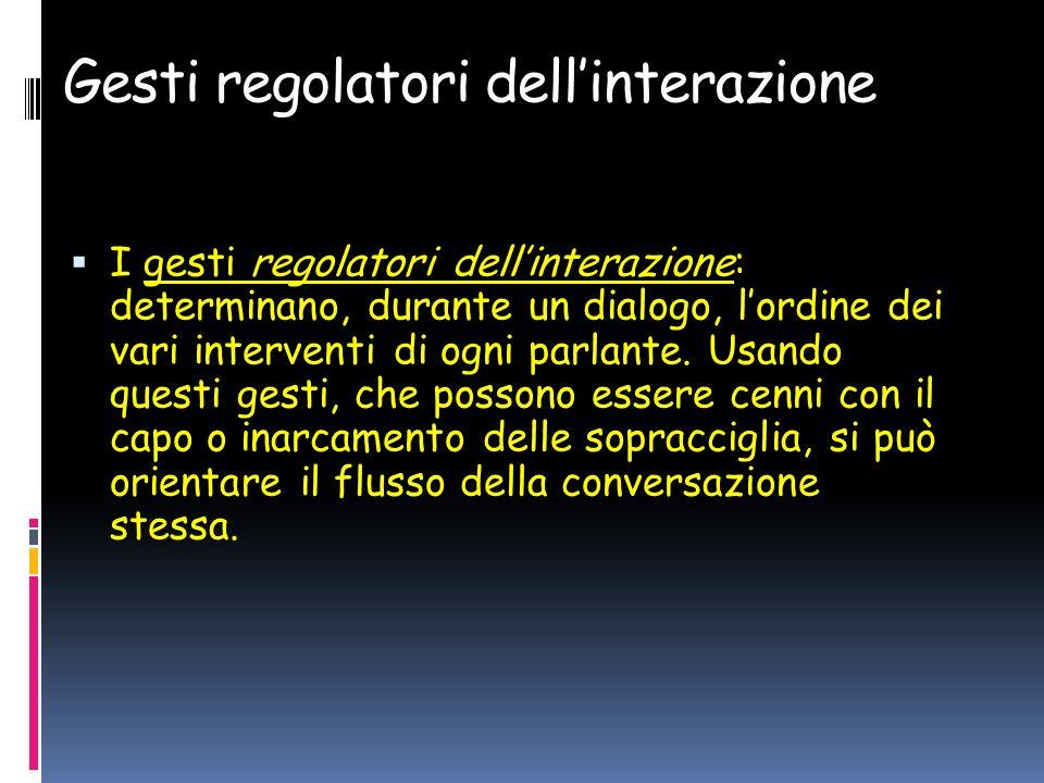 Gesti regolatori dell'interazione