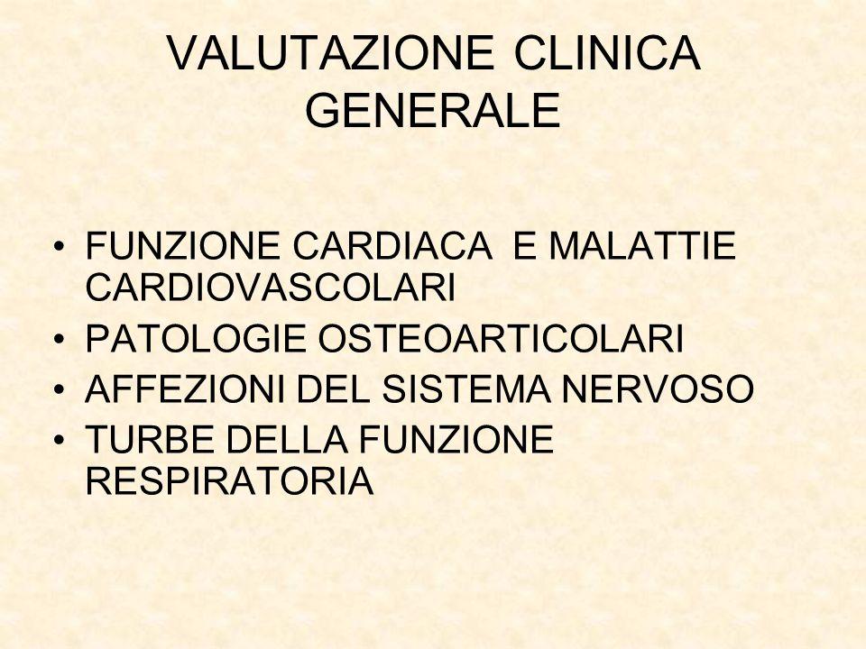 VALUTAZIONE CLINICA GENERALE