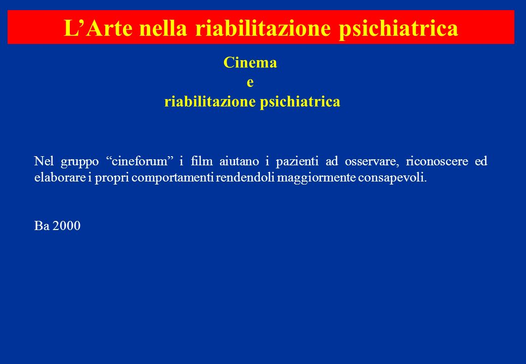 L'Arte nella riabilitazione psichiatrica riabilitazione psichiatrica