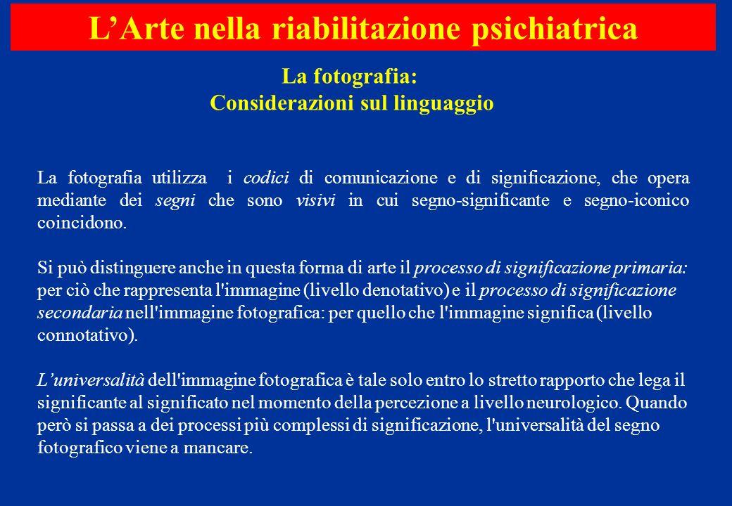 L'Arte nella riabilitazione psichiatrica Considerazioni sul linguaggio