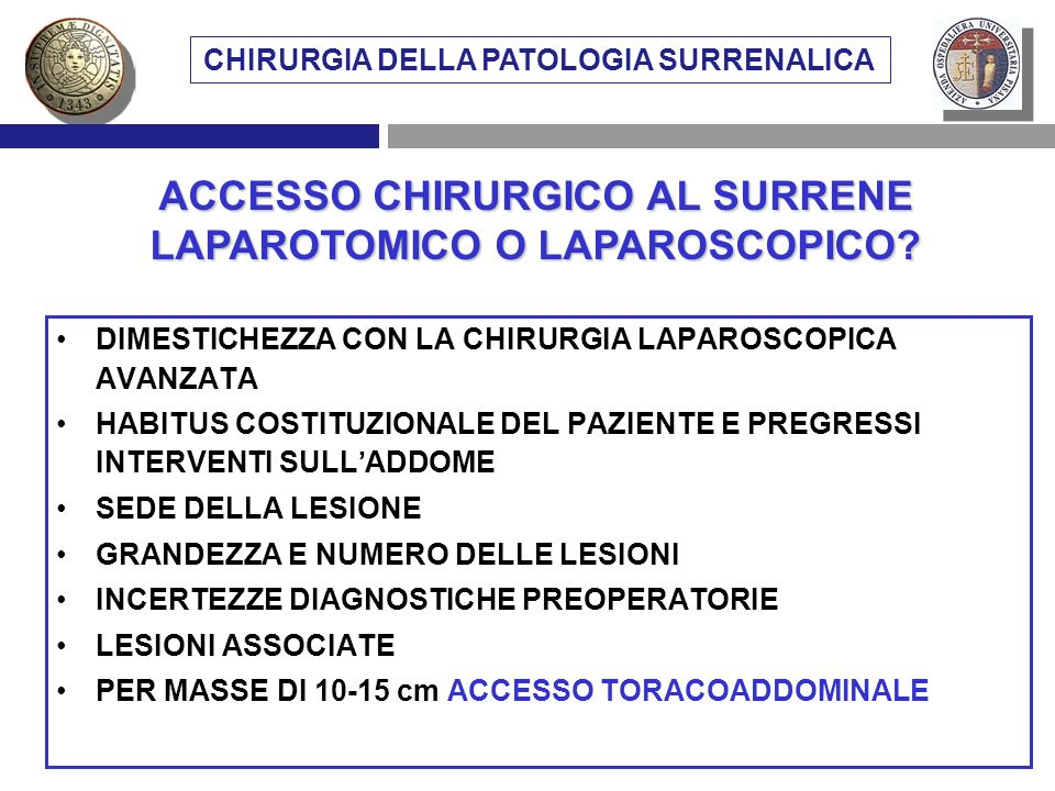 VIE DI ACCESSO CHIRURGICO AL SURRENE