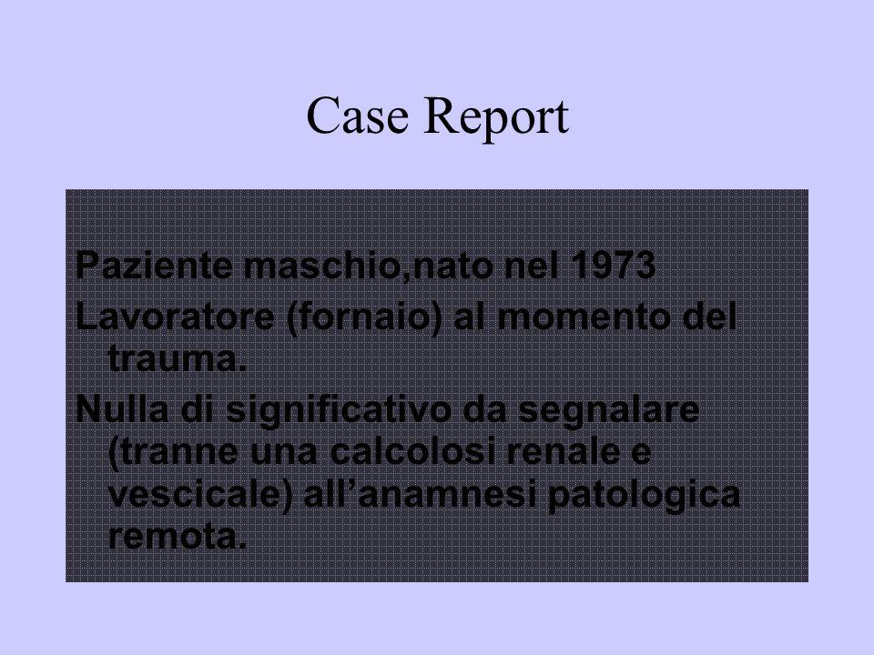 Case Report Paziente maschio,nato nel 1973