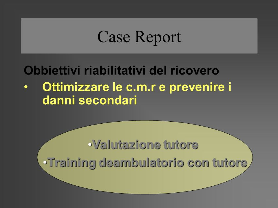 Training deambulatorio con tutore