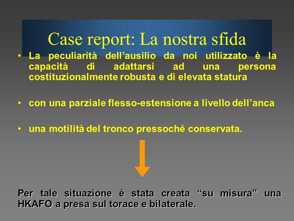 Case report: La nostra sfida
