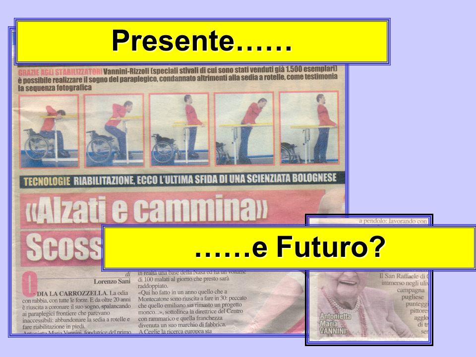 Presente…… ……e Futuro