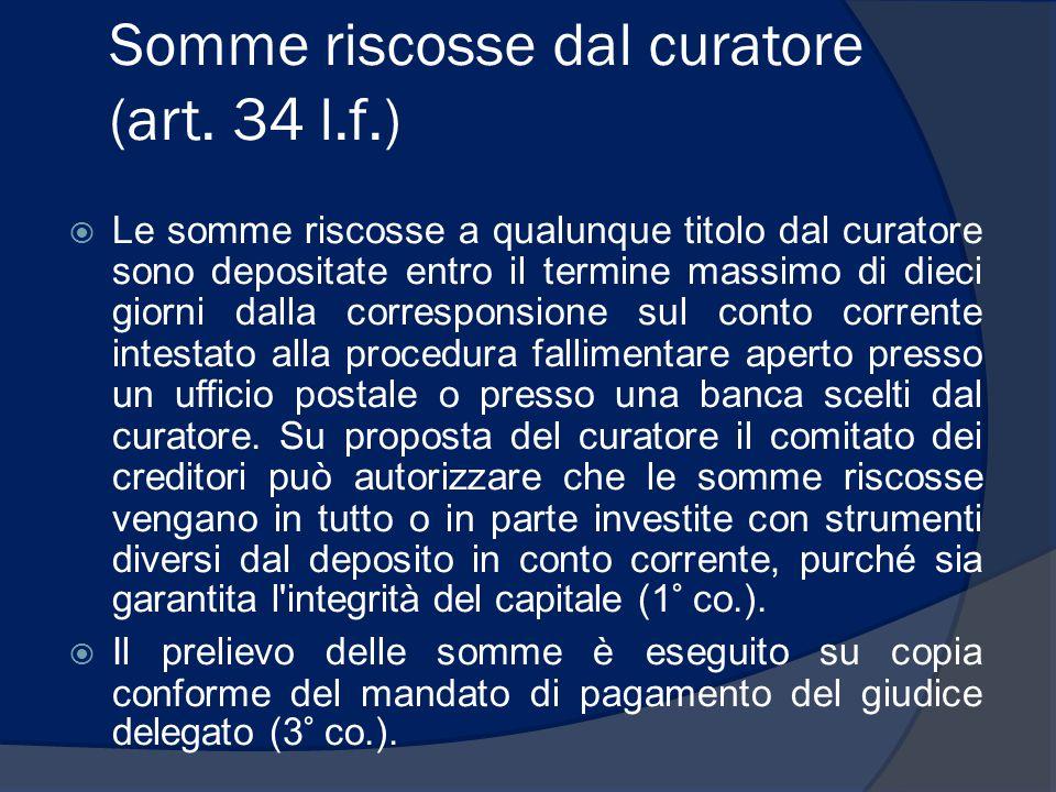 Somme riscosse dal curatore (art. 34 l.f.)
