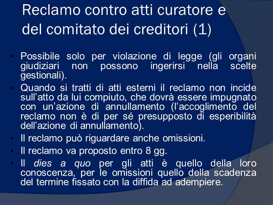 Reclamo contro atti curatore e del comitato dei creditori (1)
