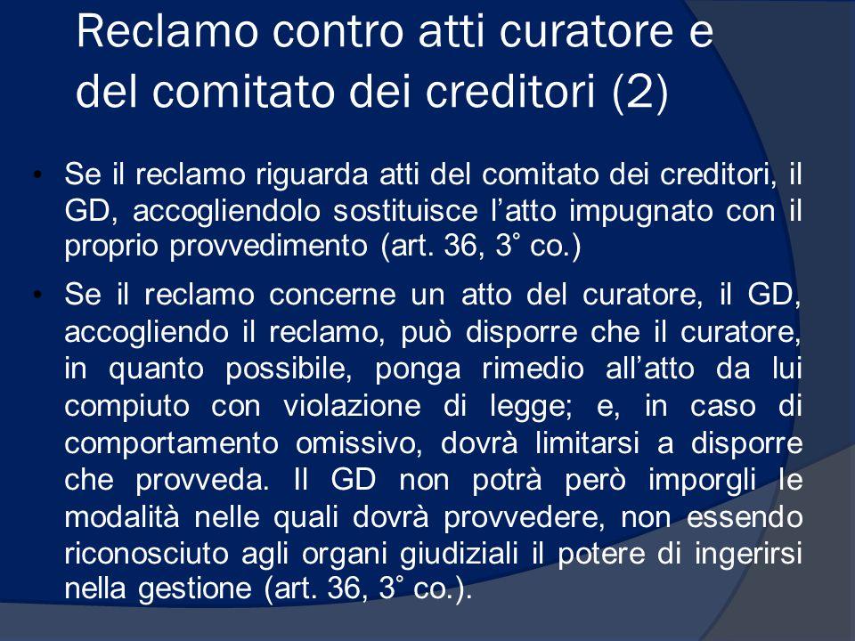 Reclamo contro atti curatore e del comitato dei creditori (2)