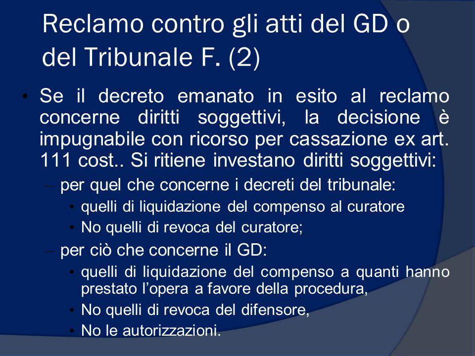 Reclamo contro gli atti del GD o del Tribunale F. (2)