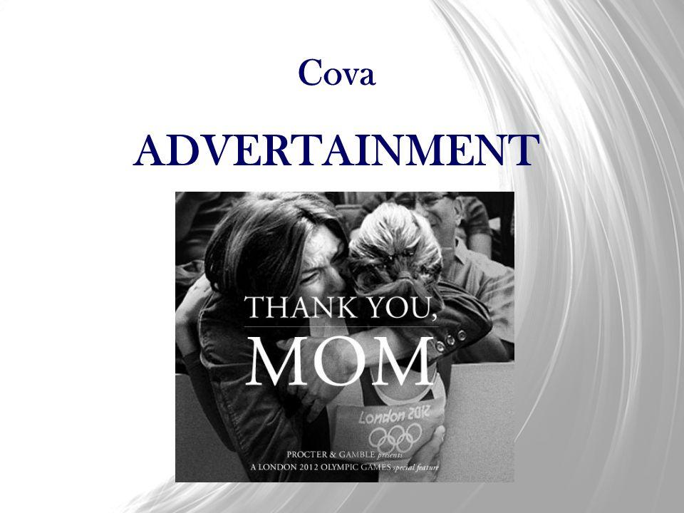 Cova ADVERTAINMENT