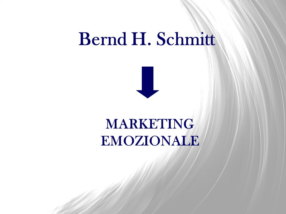 Bernd H. Schmitt MARKETING EMOZIONALE