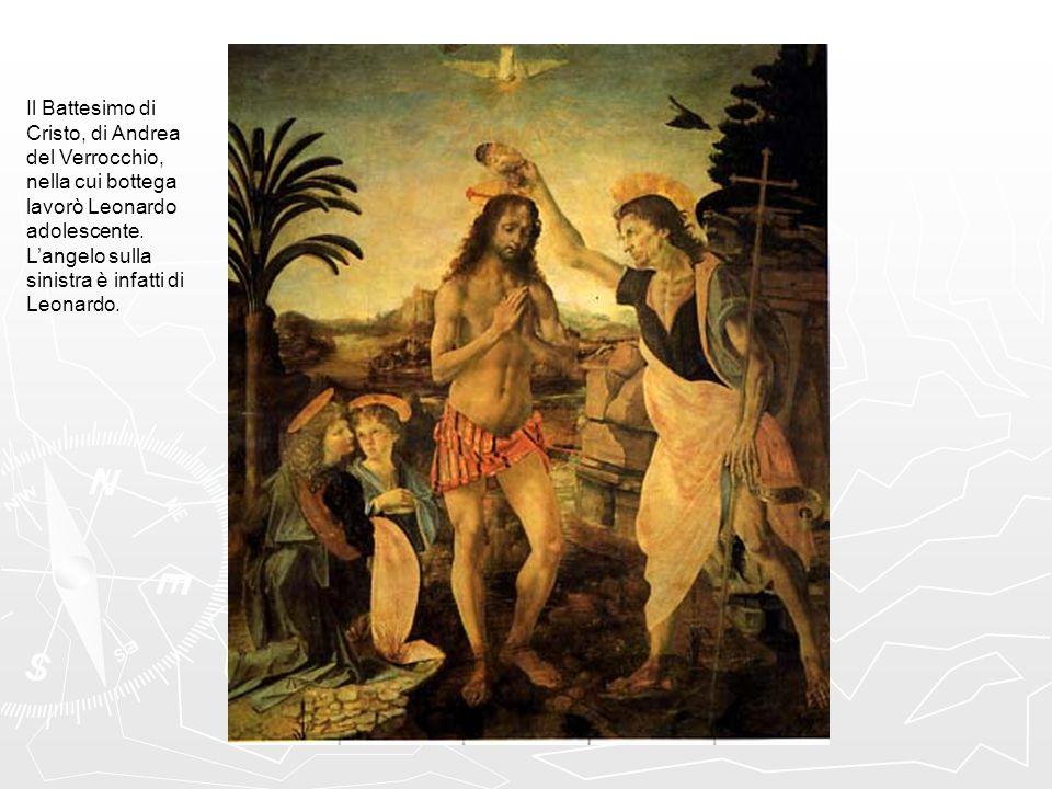 Il Battesimo di Cristo, di Andrea del Verrocchio, nella cui bottega lavorò Leonardo adolescente.