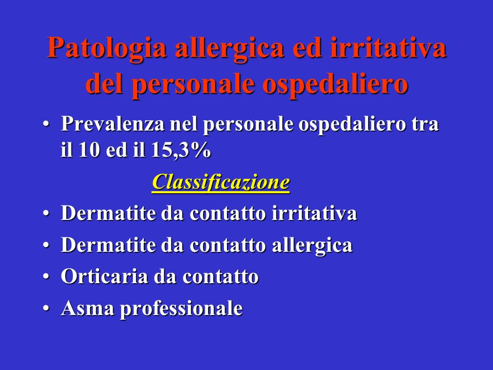 Patologia allergica ed irritativa del personale ospedaliero