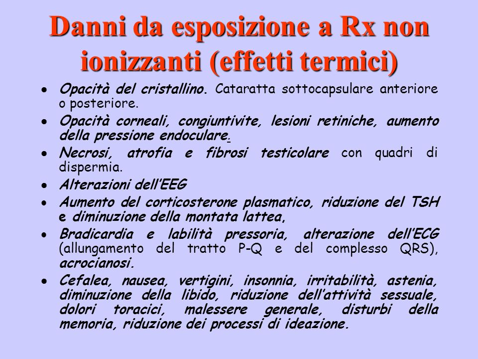 Danni da esposizione a Rx non ionizzanti (effetti termici)
