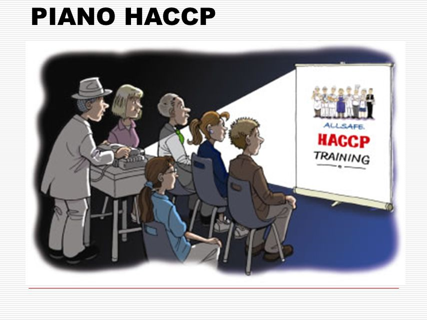 PIANO HACCP PIANO HACCP