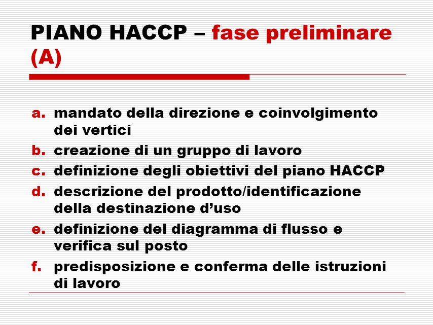 PIANO HACCP – fase preliminare (A)