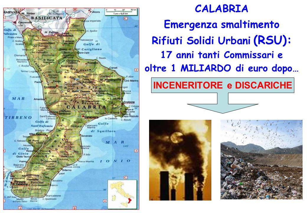 CALABRIA Emergenza smaltimento Rifiuti Solidi Urbani (RSU):