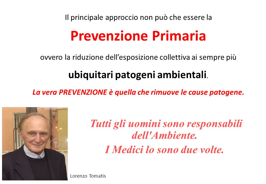 Prevenzione Primaria I Medici lo sono due volte.