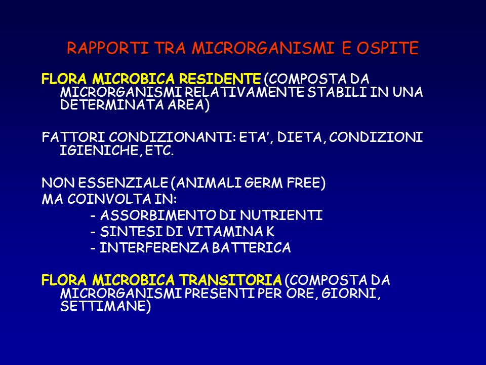 RAPPORTI TRA MICRORGANISMI E OSPITE