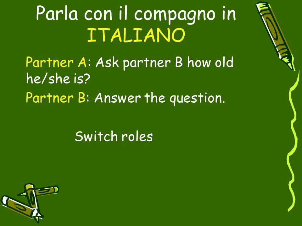 Parla con il compagno in ITALIANO