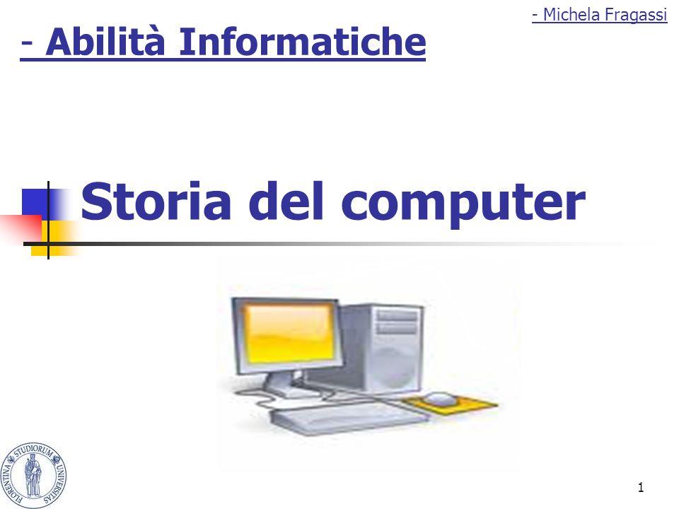- Michela Fragassi - Abilità Informatiche Storia del computer