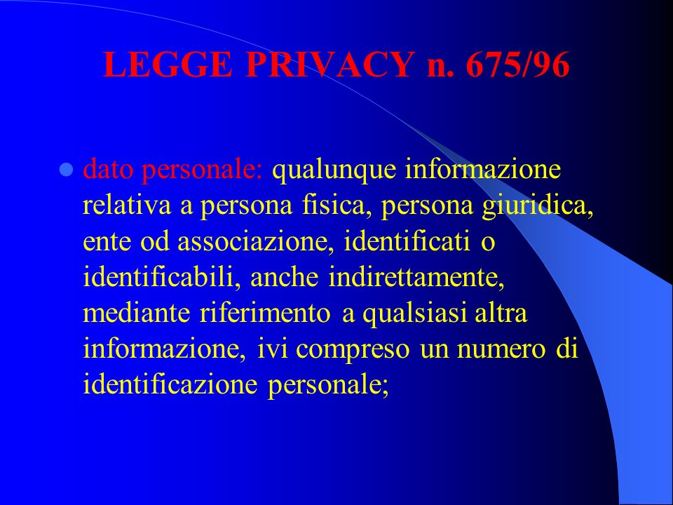 LEGGE PRIVACY n. 675/96