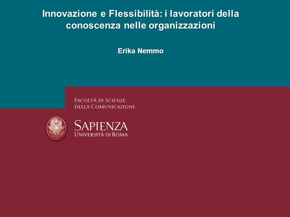 Innovazione e Flessibilità: i lavoratori della conoscenza nelle organizzazioni