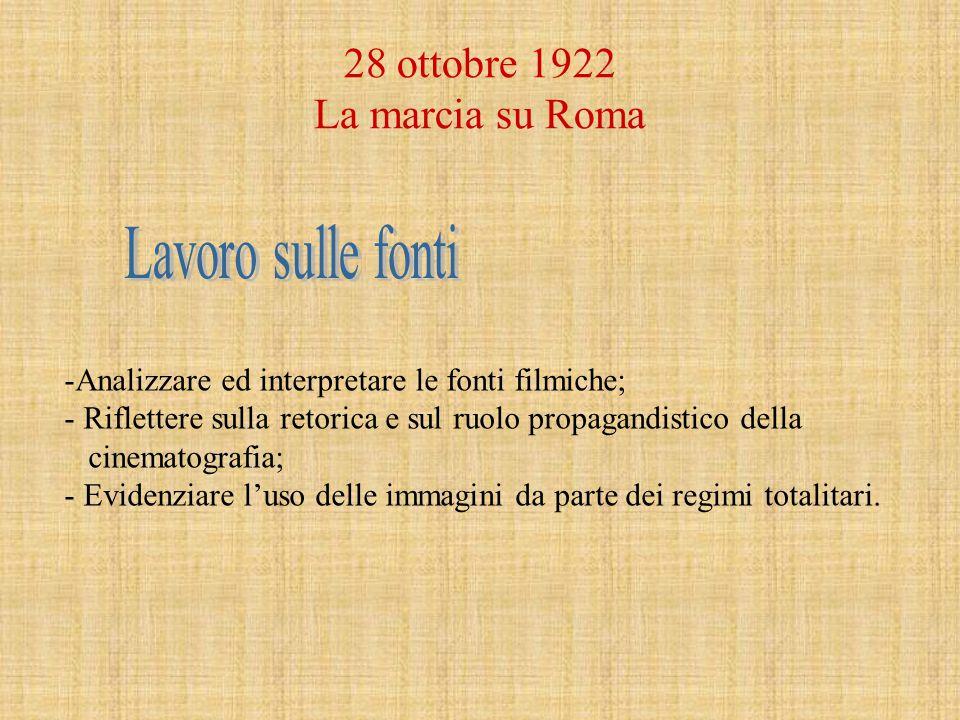 28 ottobre 1922 La marcia su Roma