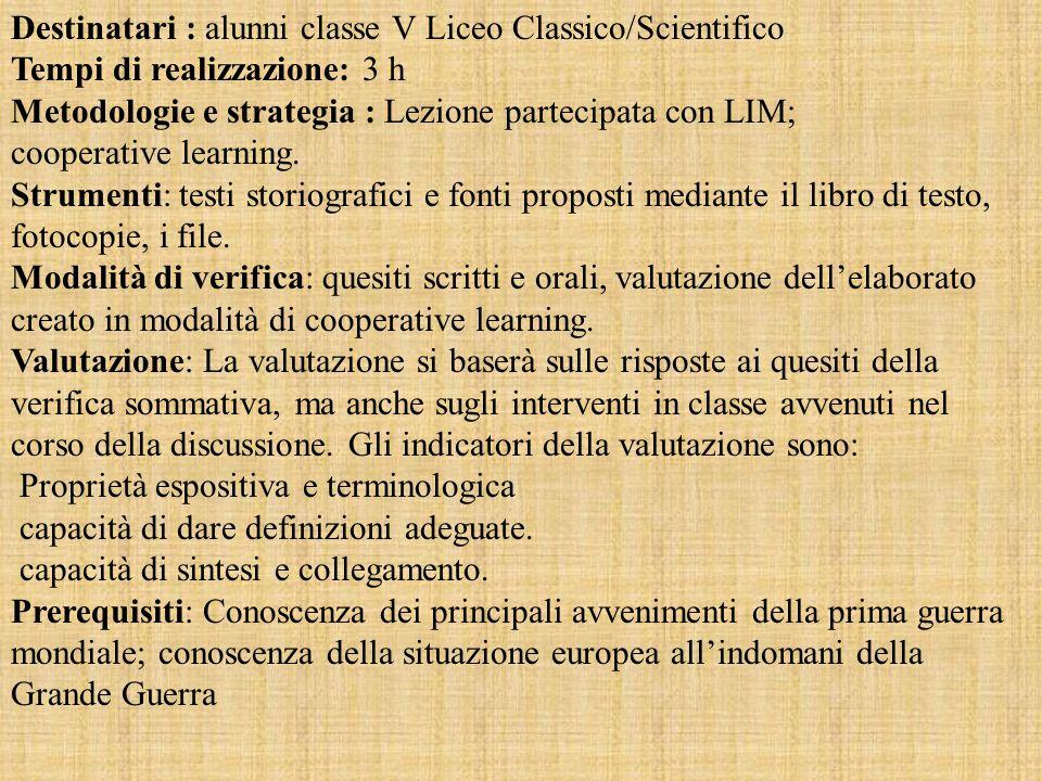 Destinatari : alunni classe V Liceo Classico/Scientifico