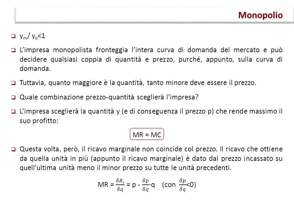 MR = 𝛿𝑅𝑡 𝛿𝑞 = p - 𝛿𝑝 𝛿𝑞 ∙q (con 𝛿𝑝 𝛿𝑞 <0)