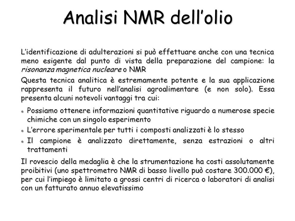 Analisi NMR dell'olio