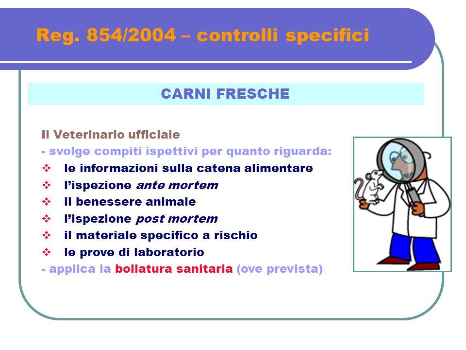 Reg. 854/2004 – controlli specifici