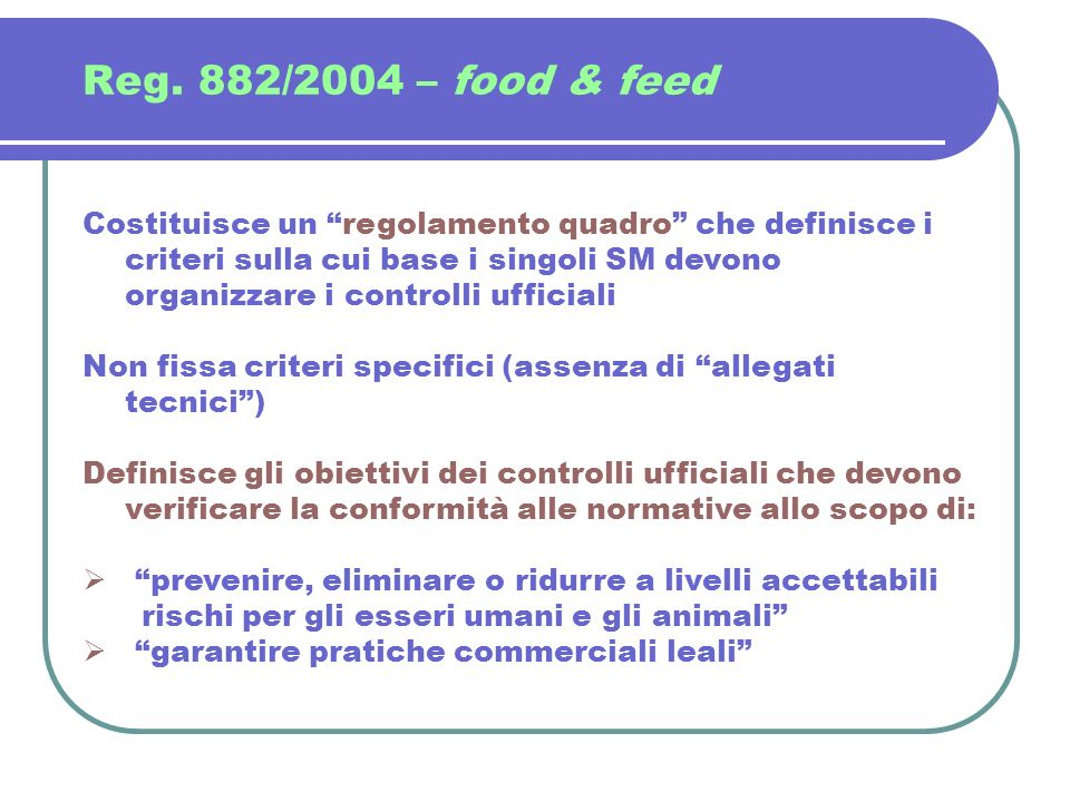 Reg. 882/2004 – food & feed