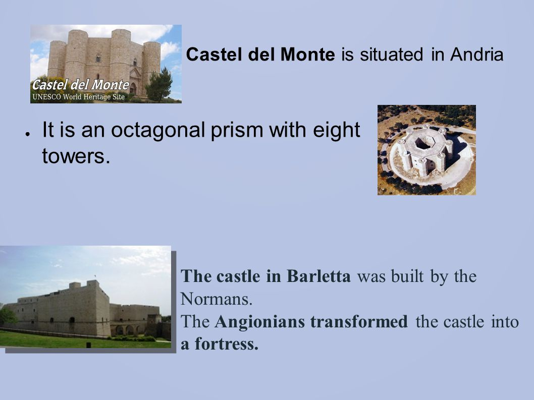 Castel del Monte is situated in Andria