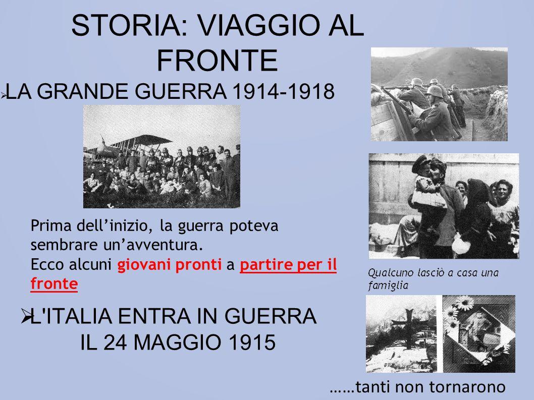 STORIA: VIAGGIO AL FRONTE