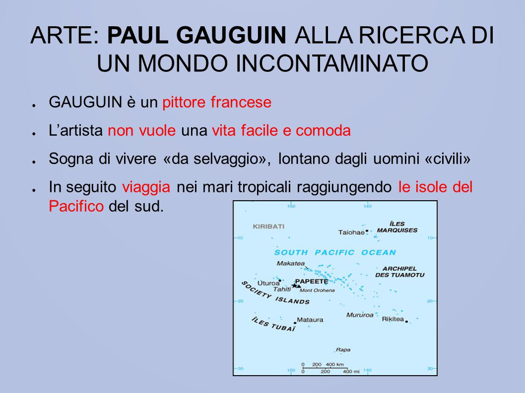 ARTE: PAUL GAUGUIN ALLA RICERCA DI UN MONDO INCONTAMINATO