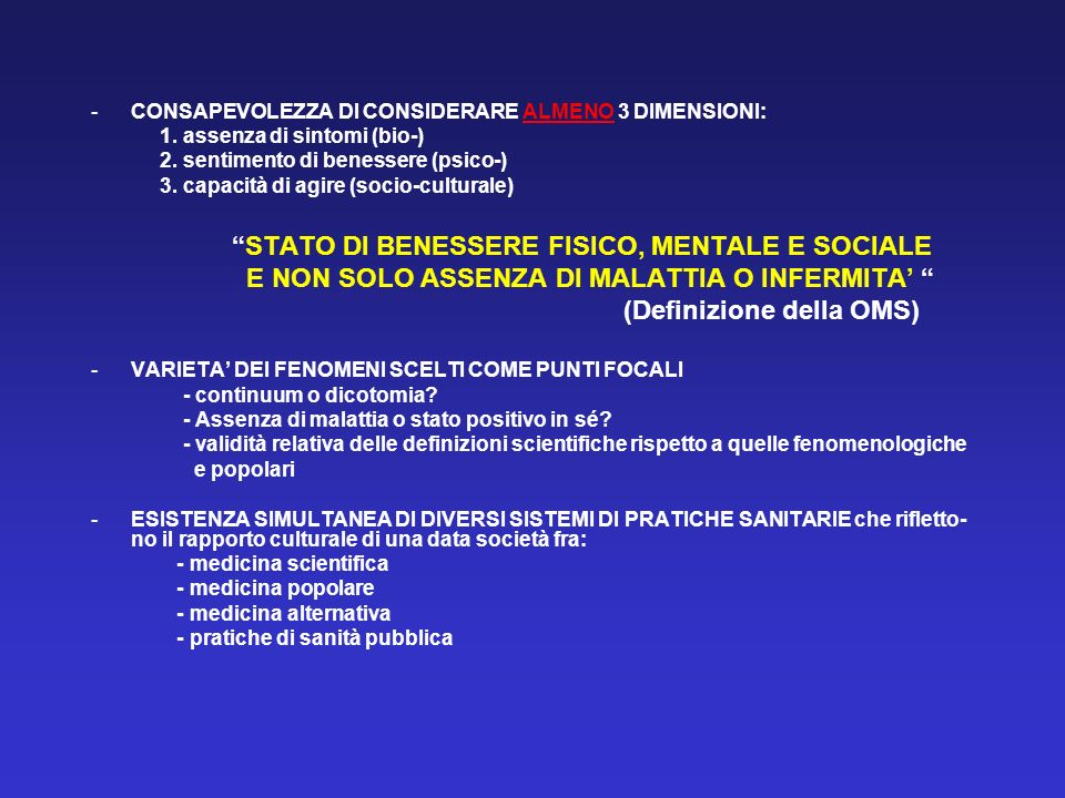 STATO DI BENESSERE FISICO, MENTALE E SOCIALE