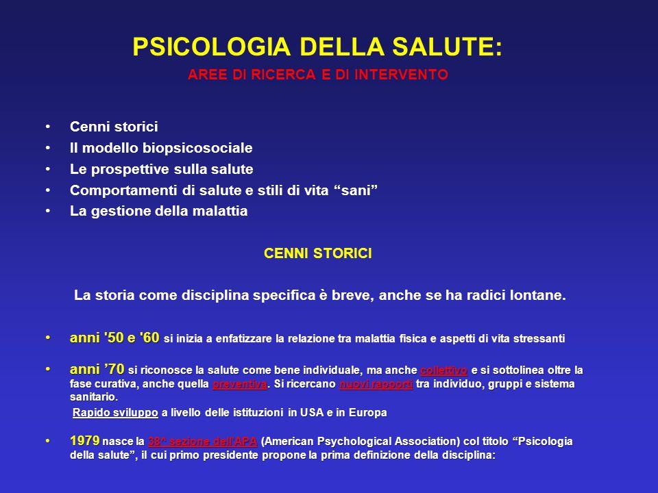PSICOLOGIA DELLA SALUTE: AREE DI RICERCA E DI INTERVENTO