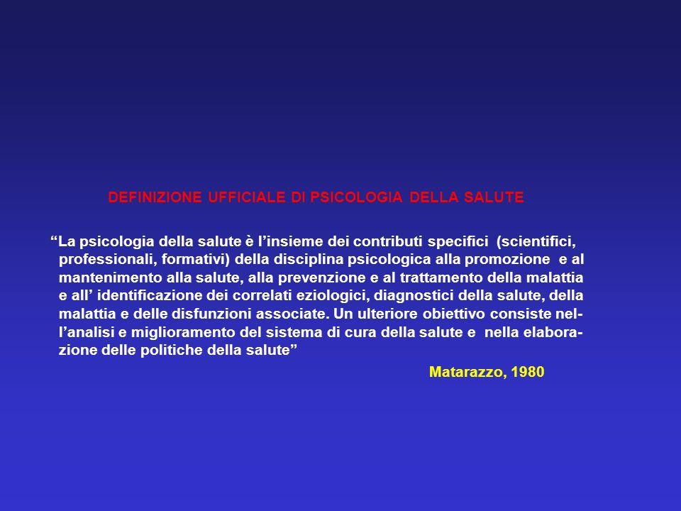 DEFINIZIONE UFFICIALE DI PSICOLOGIA DELLA SALUTE