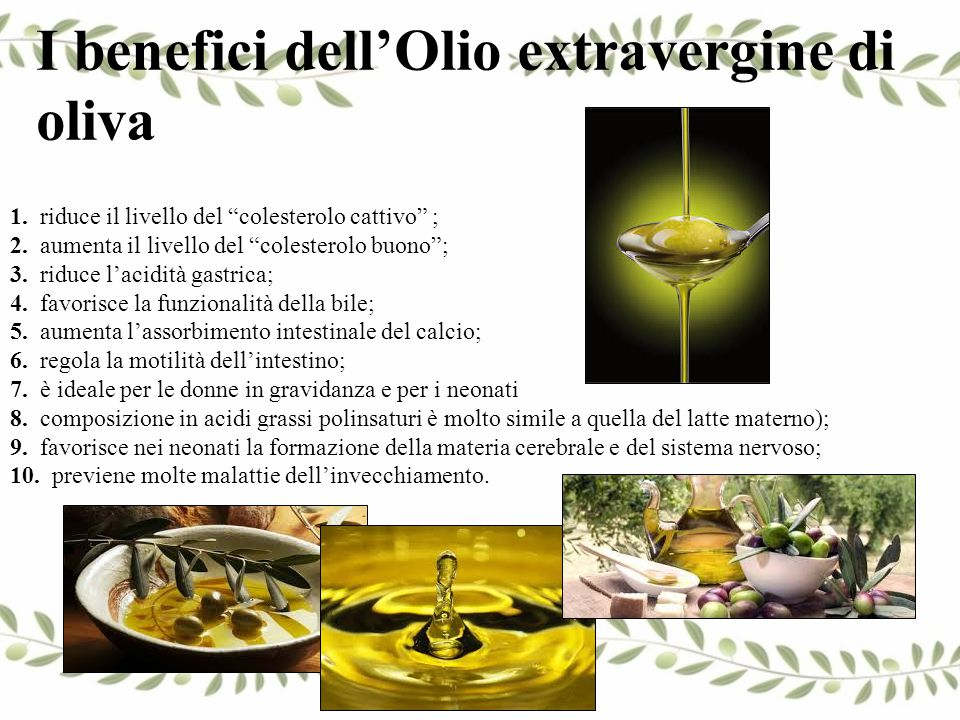 I benefici dell'Olio extravergine di oliva