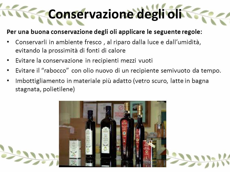 Conservazione degli oli