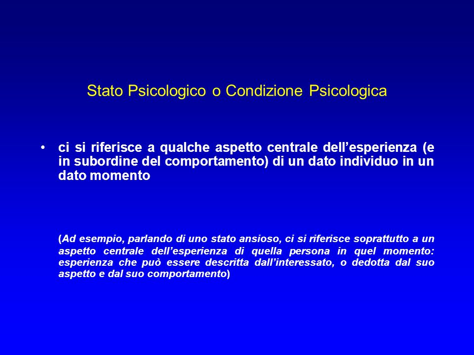 Stato Psicologico o Condizione Psicologica