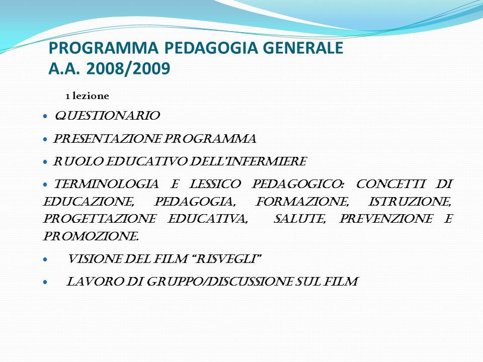 PROGRAMMA PEDAGOGIA GENERALE A.A. 2008/2009