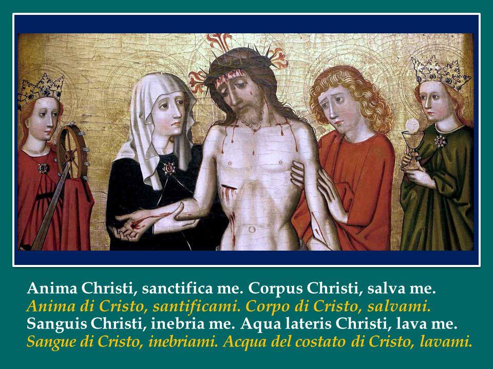 Anima Christi, sanctifica me. Corpus Christi, salva me