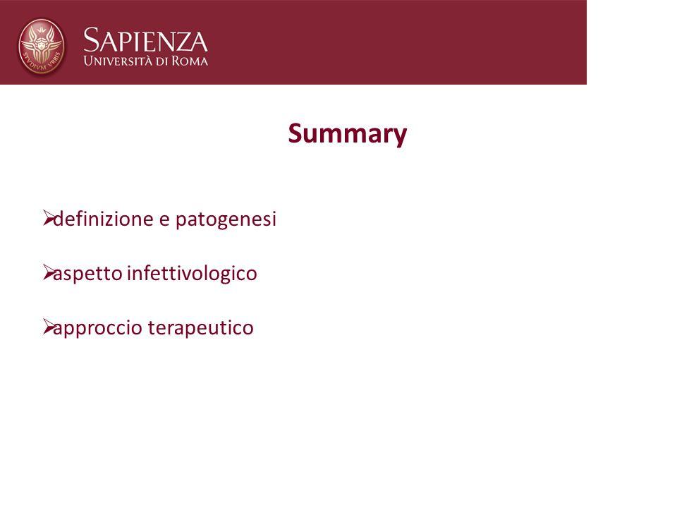 Summary definizione e patogenesi aspetto infettivologico