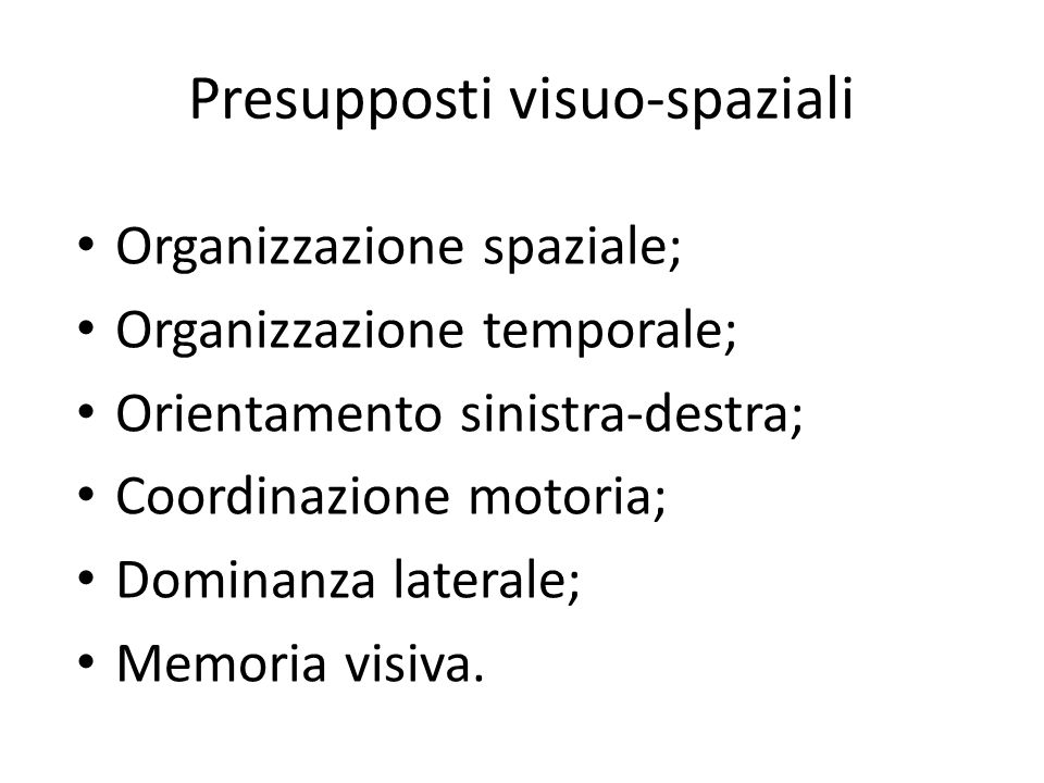 Presupposti visuo-spaziali