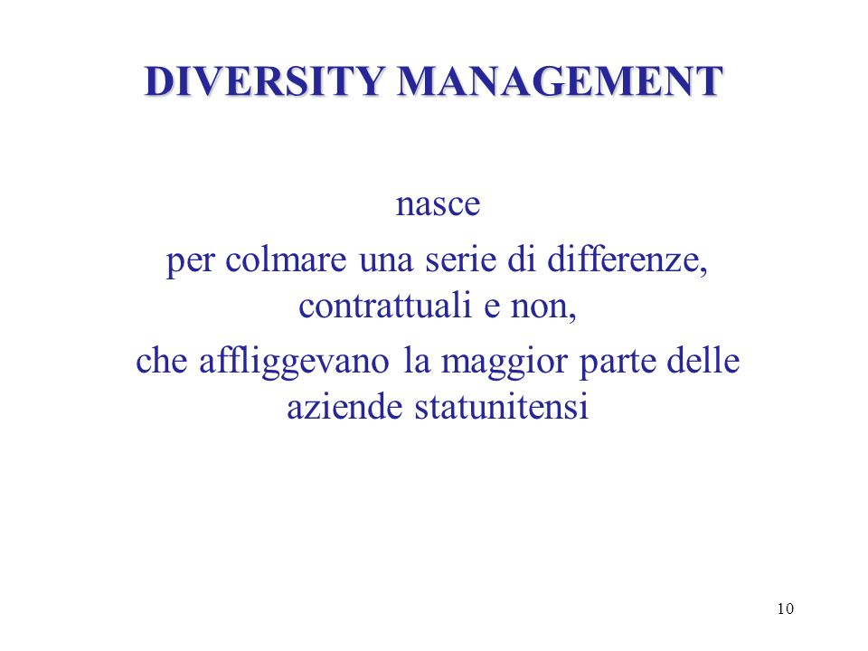 DIVERSITY MANAGEMENT nasce