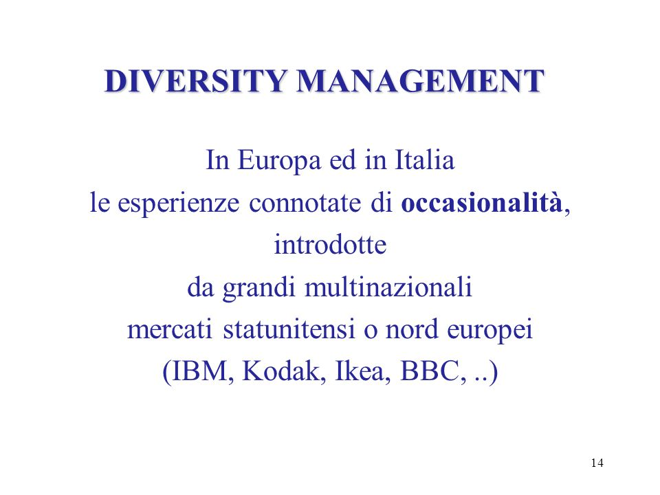 DIVERSITY MANAGEMENT In Europa ed in Italia