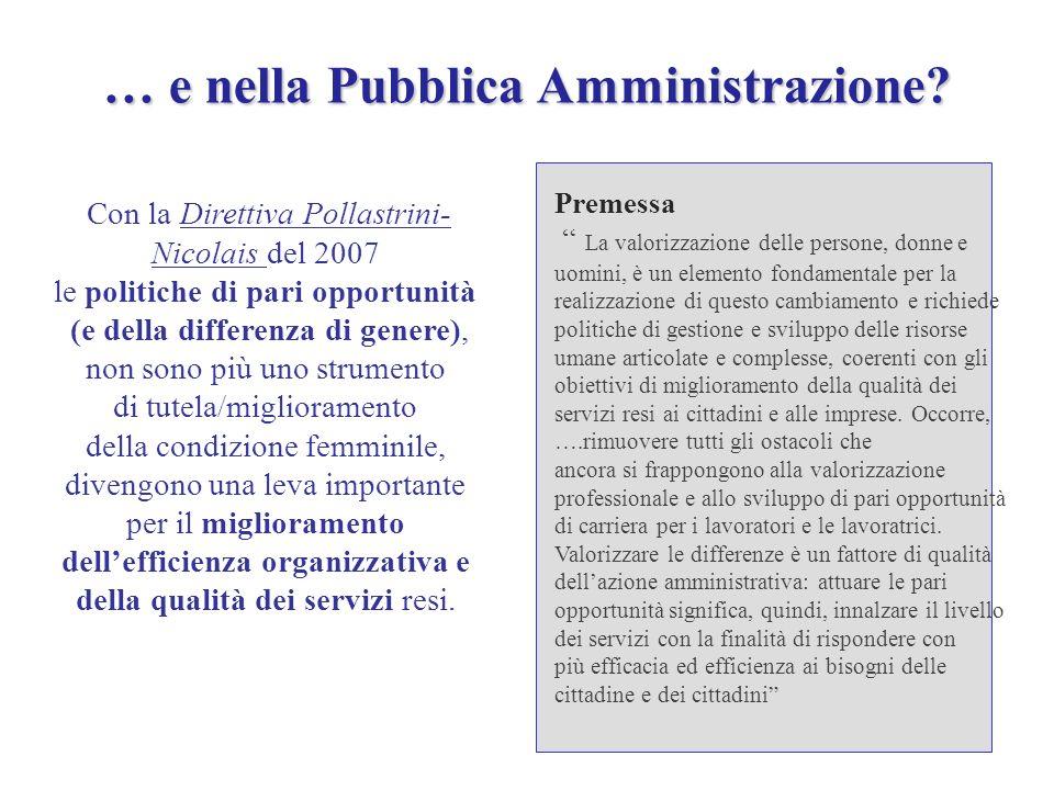 … e nella Pubblica Amministrazione