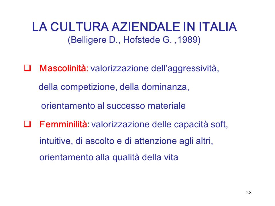 LA CULTURA AZIENDALE IN ITALIA (Belligere D., Hofstede G. ,1989)
